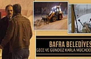 BAFRA BELEDİYESİ GECE ve GÜNDÜZ KARLA MÜCADELE...