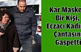 """Samsun'da """"Kar Maskeli"""" Gasp"""