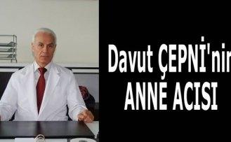 Dr.DAVUT ÇEPNİ'NİN ACI GÜNÜ