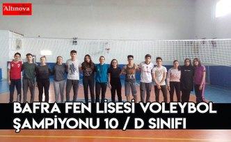BAFRA FEN LİSESİ VOLEYBOL ŞAMPİYONU 10 / D SINIFI