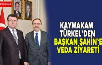 Kaymakam Türkel'den Başkan Şahin'e veda ziyareti