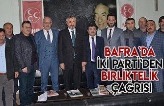 Bafra`da İki Parti`den birliktelik çağrısı
