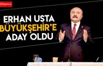 Erhan Usta Büyükşehir`e aday oldu iddiası