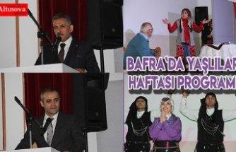 Bafra`da yaşlılar haftası programı