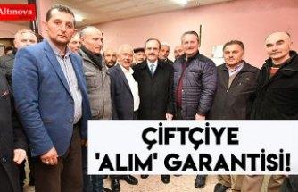 ÇİFTÇİYE 'ALIM' GARANTİSİ!