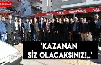 'KAZANAN SİZ OLACAKSINIZ!..'