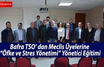 """Bafra TSO' dan Meclis Üyelerine """"Öfke ve Stres Yönetimi"""" Yönetici Eğitimi"""