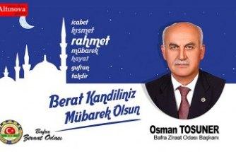 BAFRA ZİRAAT ODASI BAŞKANI TOSUNER BERAT KANDİLİ'Nİ KUTLADI