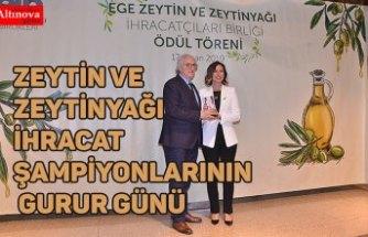 Zeytin ve zeytinyağı ihracat şampiyonlarının gurur günü