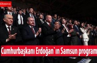 Cumhurbaşkanı Erdoğan`ın Samsun programı