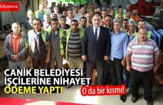 Canik Belediye'sinden Çalışanlarına maaş ödemesi