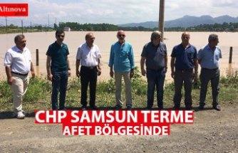 CHP SAMSUN TERME AFET BÖLGESİNDE