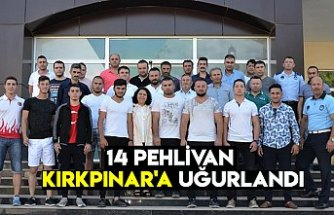 14 pehlivan Kırkpınar'a uğurlandı