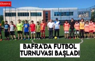 Bafra'da futbol turnuvası başladı