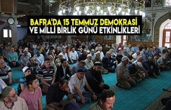 BAFRA'DA 15 TEMMUZ DEMOKRASİ VE MİLLİ BİRLİK GÜNÜ ETKİNLİKLERİ