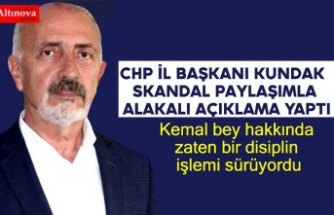CHP İl Başkanı Kundak Skandal Paylaşımla Alakalı Açıklama Yaptı