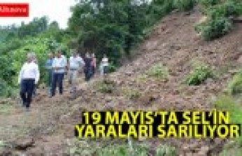 19 MAYIS'TA SEL'İN YARALARI SARILIYOR