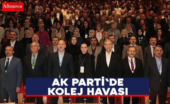 AK PARTİ'DE KOLEJ HAVASI