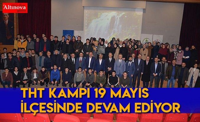 THT KAMPI 19 MAYIS İLÇESİNDE DEVAM EDİYOR
