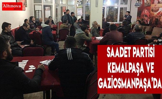 Saadet Partisi Kemalpaşa ve Gaziosmanpaşa'da