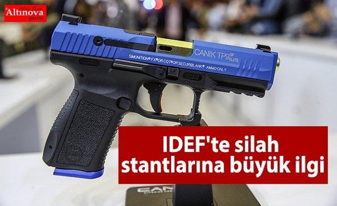 IDEF'te silah stantlarına büyük ilgi