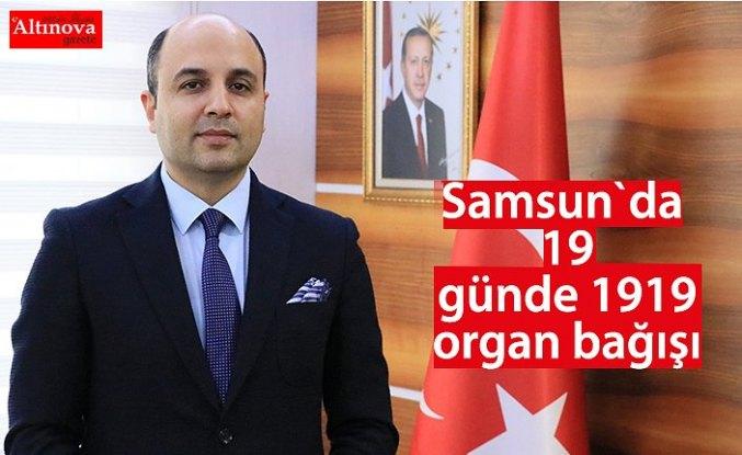 Samsun`da 19 günde 1919 organ bağışı