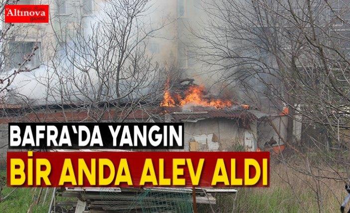 Bafra`da yangın bir anda alev aldı