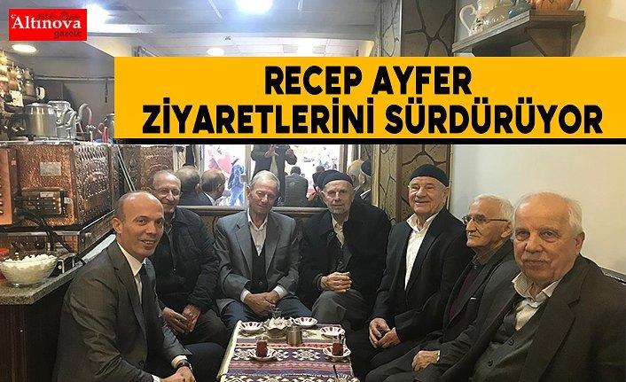 Recep Ayfer ziyaretlerini sürdürüyor