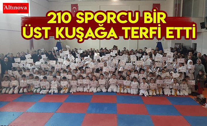 210 SPORCU BİR ÜST KUŞAĞA TERFİ ETTİ