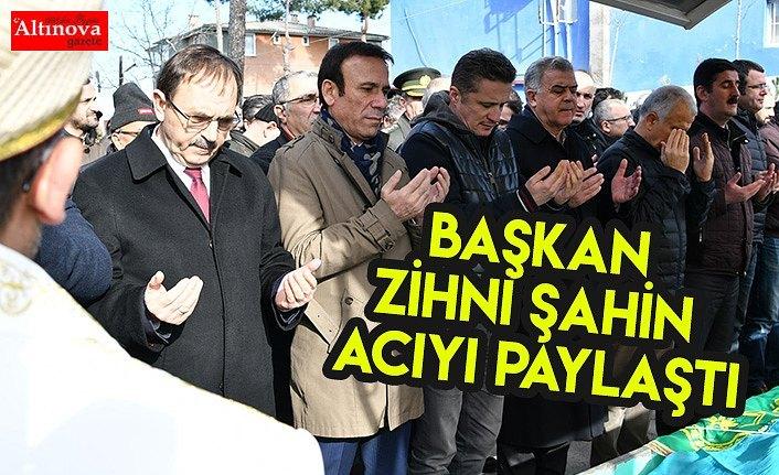 Başkan Zihni Şahin Acıyı paylaştı
