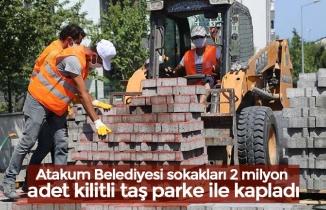 Atakum Belediyesi sokakları 2 milyon adet kilitli taş parke ile kapladı