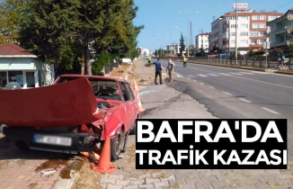 BAFRA'DA TRAFİK KAZASI
