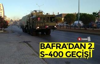 BAFRA'DAN 2. S-400 GEÇİŞİ
