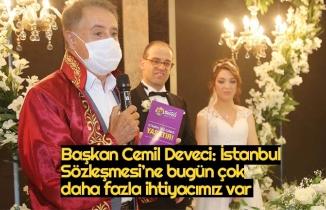 Başkan Cemil Deveci: İstanbul Sözleşmesi'ne bugün çok daha fazla ihtiyacımız var
