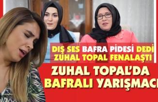 ZUHAL TOPAL'DA BAFRA RÜZGARI