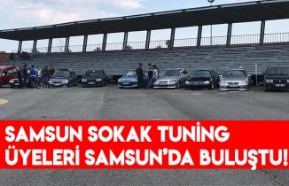 SAMSUN SOKAK TUNİNG ÜYELERİ SAMSUN'DA BULUŞTU!