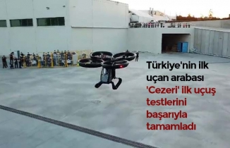 Türkiye'nin ilk uçan arabası 'Cezeri' ilk uçuş testlerini başarıyla tamamladı