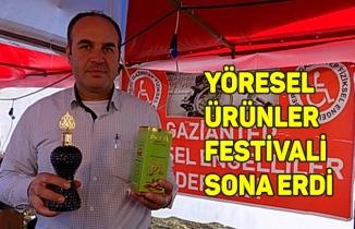 YÖRESEL ÜRÜNLER FESTİVALİ SONA ERDİ