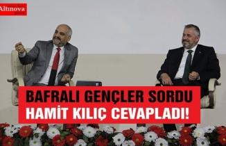 BAFRALI GENÇLER SORDU HAMİT KILIÇ CEVAPLADI!
