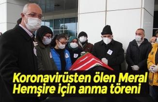 Koronavirüsten ölen Meral Hemşire için anma töreni